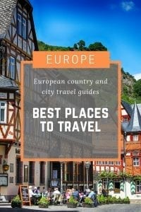 The best places to travel in Europe - Country and city guides