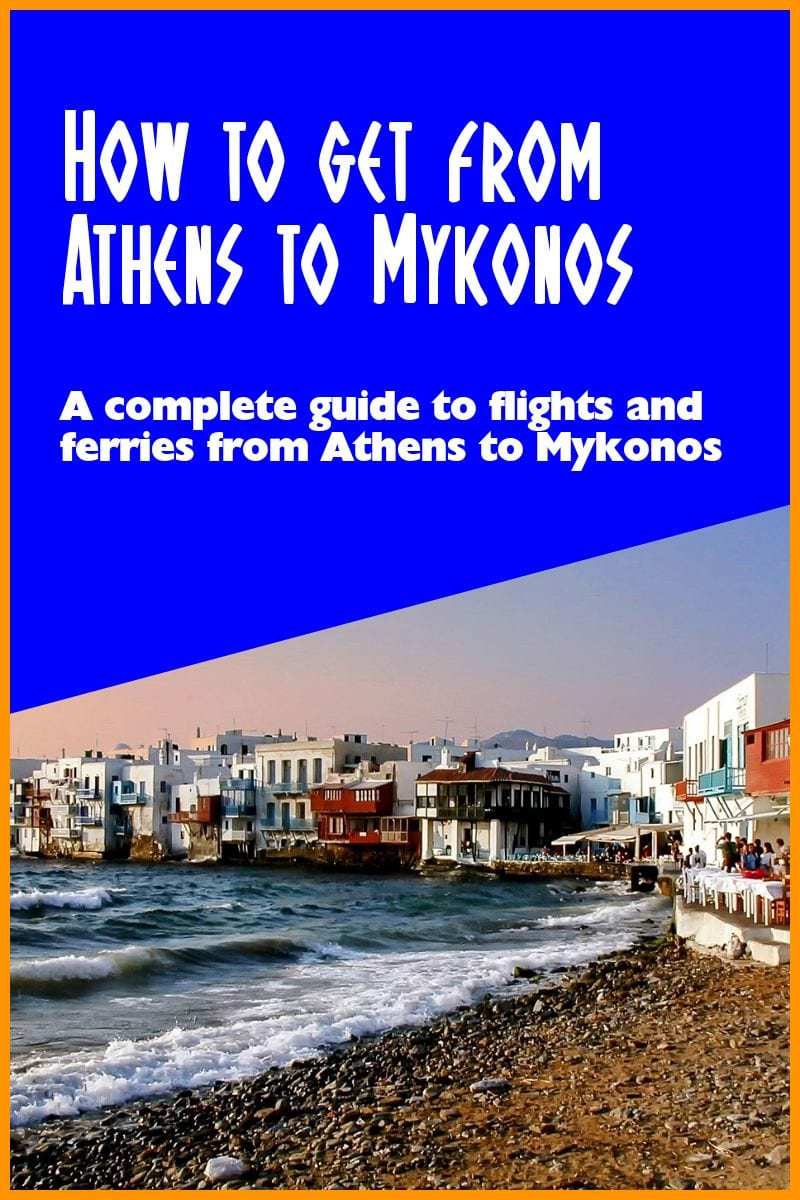 How to get from Athens to Mykonos in Greece. A complete guide to getting to the Greek island of Mykonos from Athens by plane and ferry.