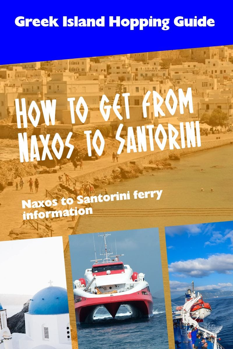 A guide on how to get from Naxos to Santorini in Greece.