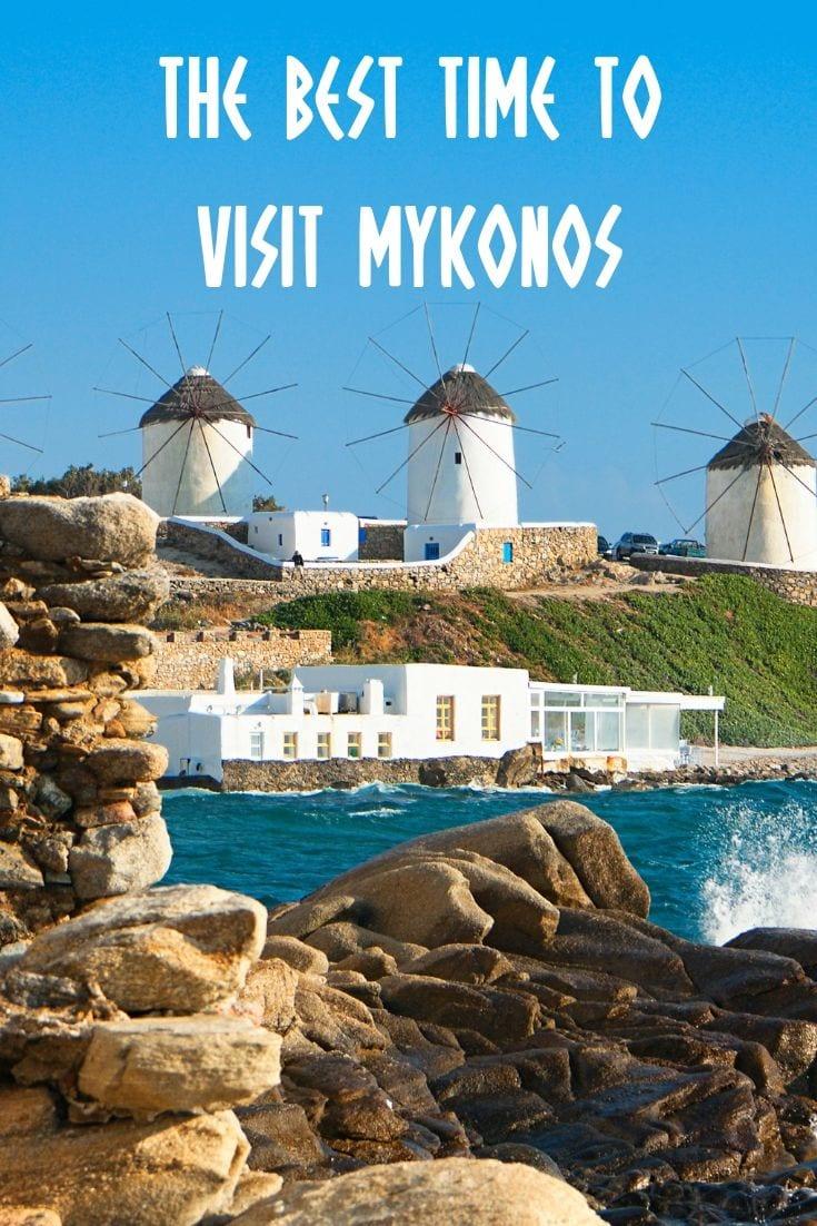 Mykonos Greece: The best time to visit Mykonos island in Greece