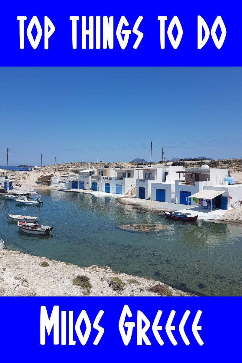 Top things to do in Milos Greece.