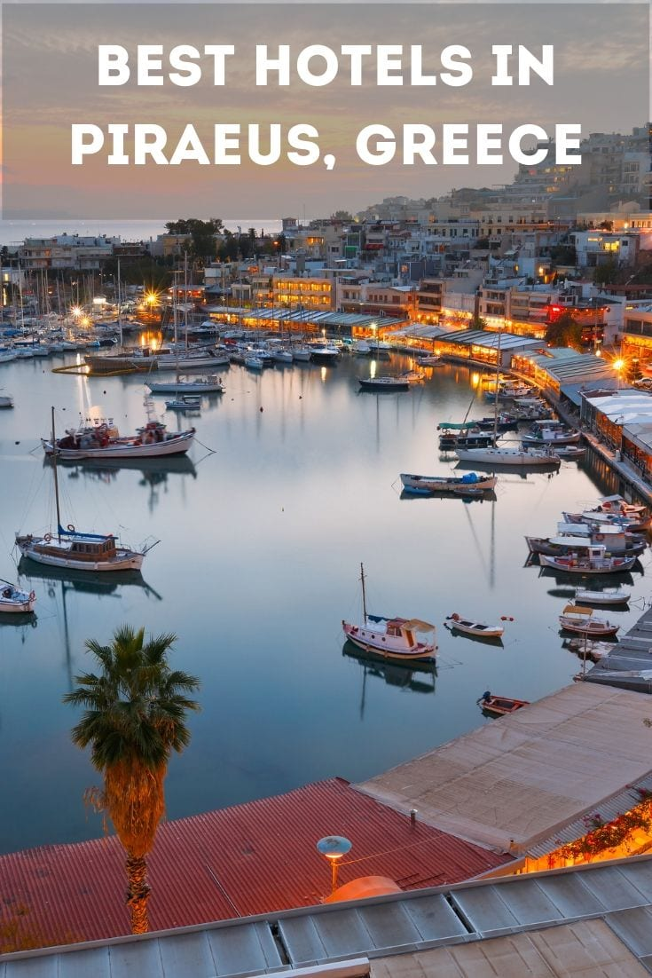 Piraeus Greece Hotels: A selection of the best hotels in Piraeus Greece
