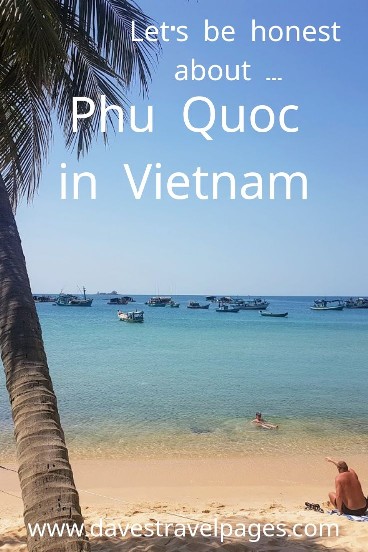 Let's be honest about Phu Quoc in Vietnam