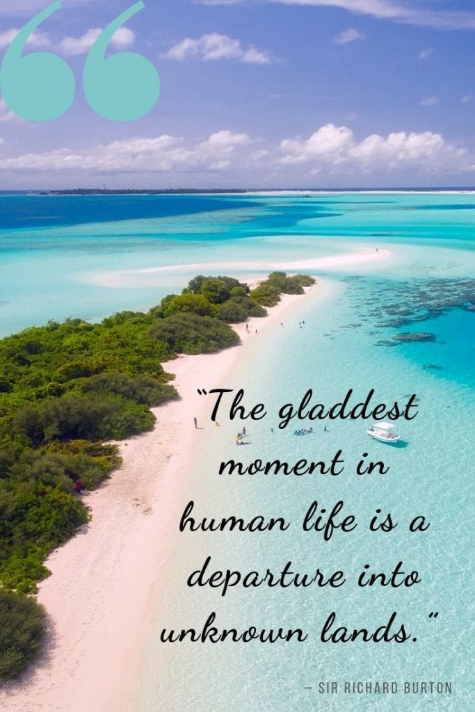 Travel quotes about exploring: The gladdest moment in human life is a departure into unknown lands.