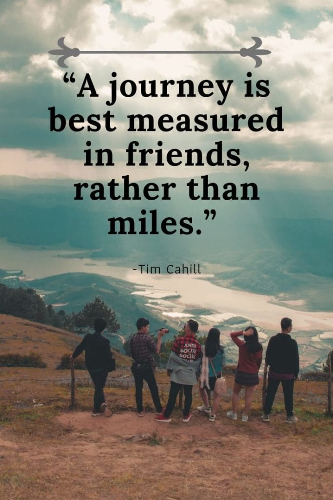 Journey travel quote - A journey is best measured in friends, rather than miles.