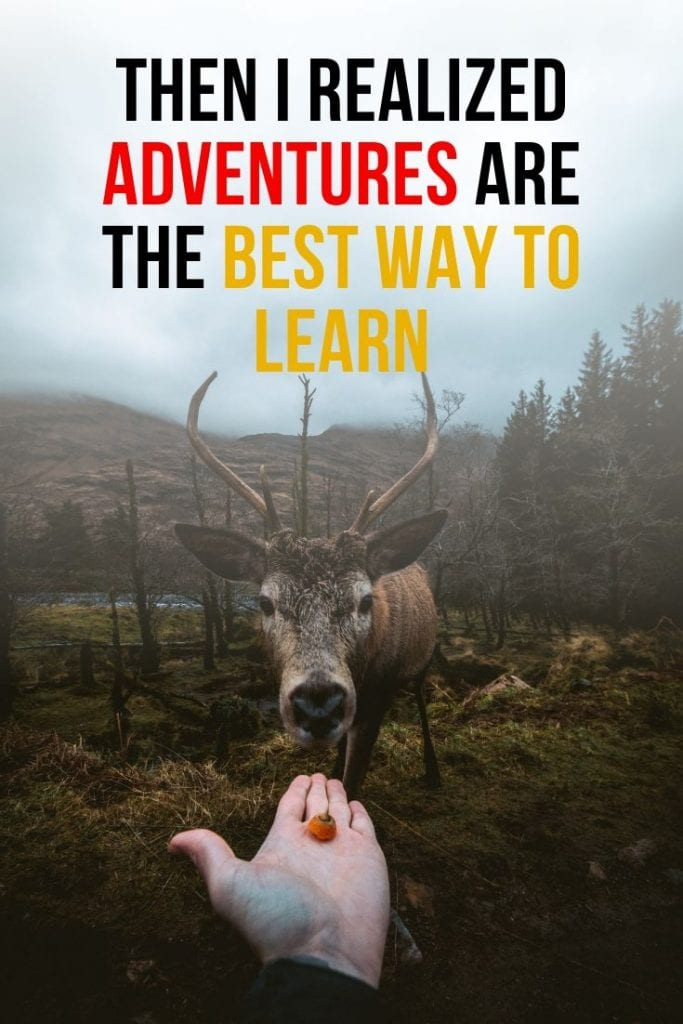 Learn from your adventures