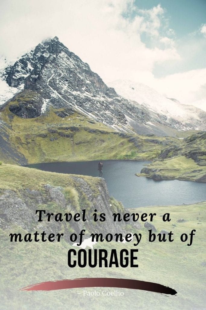 Don't let money stop you from traveling quote