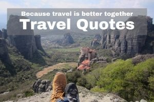 Travel Together Quotes - Because Travel Is Better Together