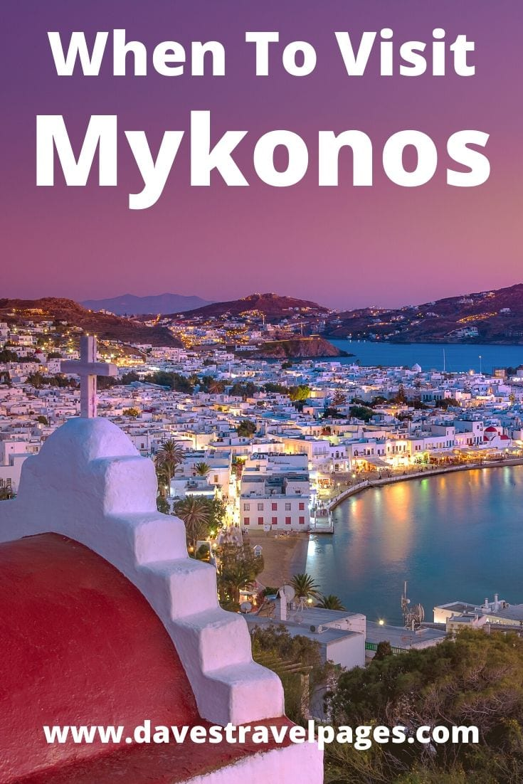 A travel guide to the best time to visit Mykonos, which month is best, and why.