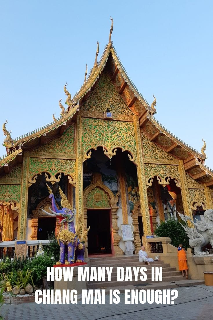 How many days in Chiang Mai is enough?