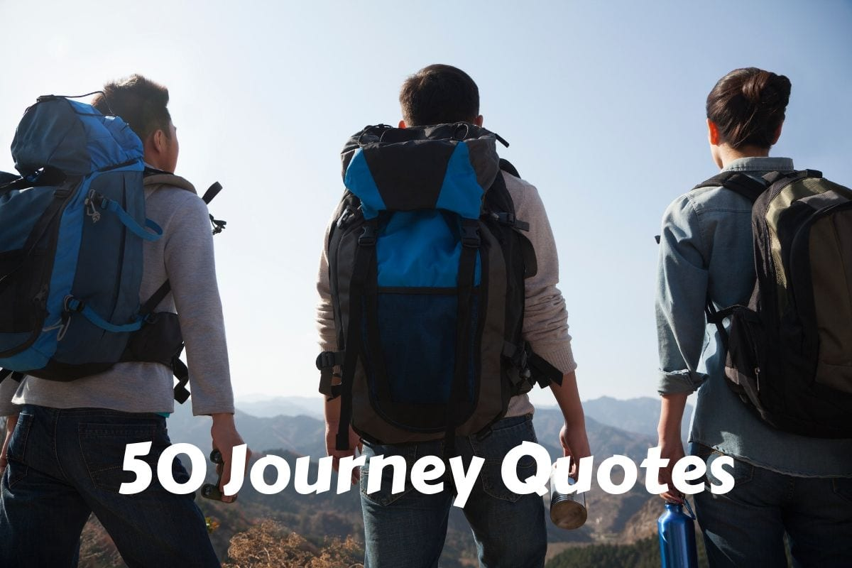 The 50 best journey quotes - travel inspiration