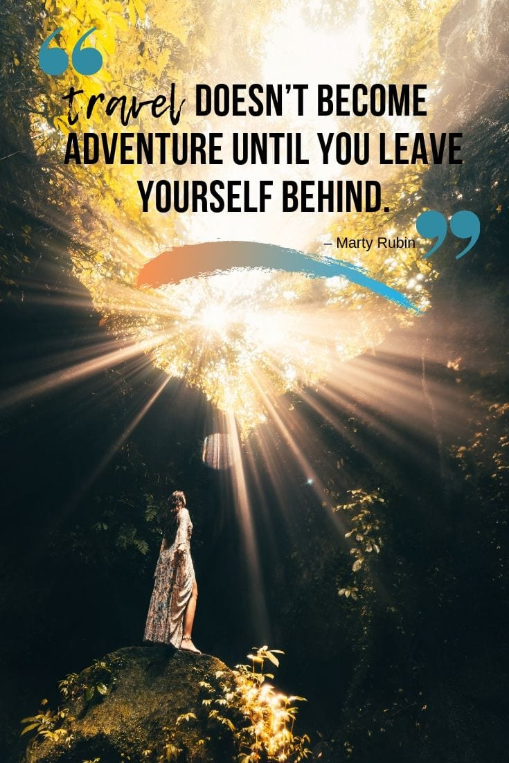 Quote about adventure and travel - Travel doesn't become adventure until you leave yourself behind.