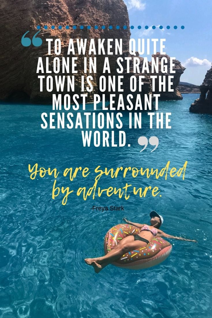 Best Adventure Quotes - To awaken quite alone in a strange town is one of the most pleasant sensations in the world. You are surrounded by adventure.