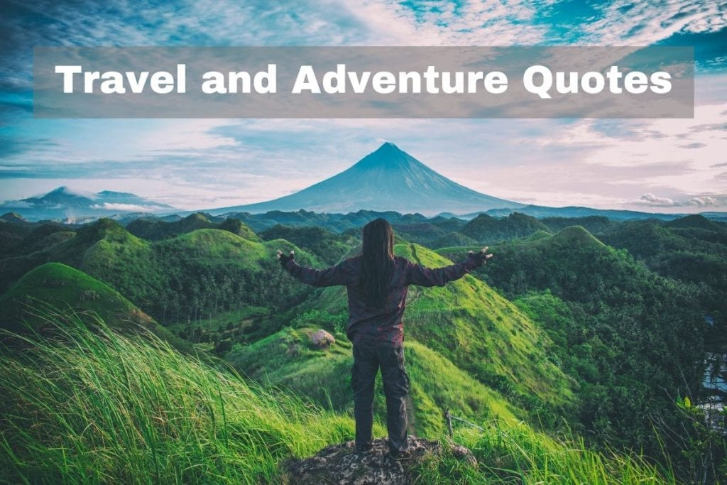 The Best Travel and Adventure Quotes