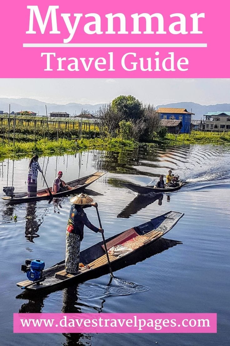 Myanmar travel guide - everything you need to know before planning a trip to Myanmar