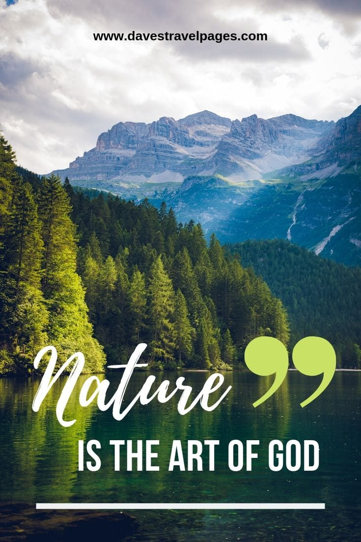 Captions about nature: Nature is the art of God.
