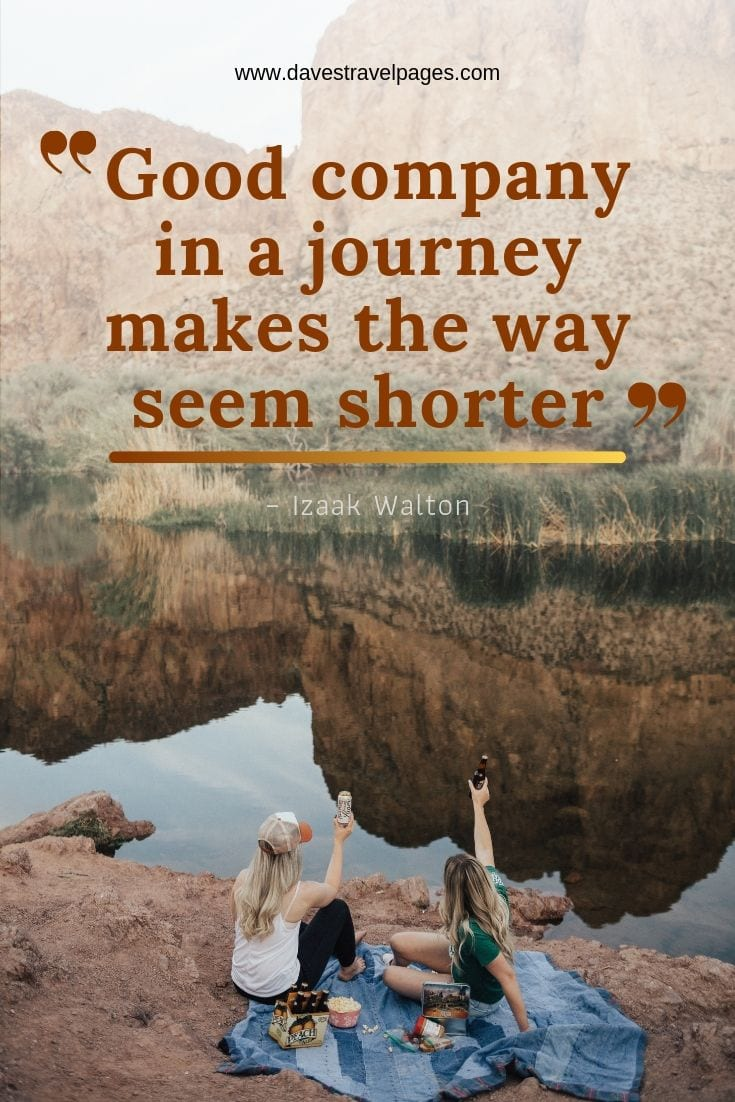 travel in company quotes - Good company in a journey makes the way seem shorter.