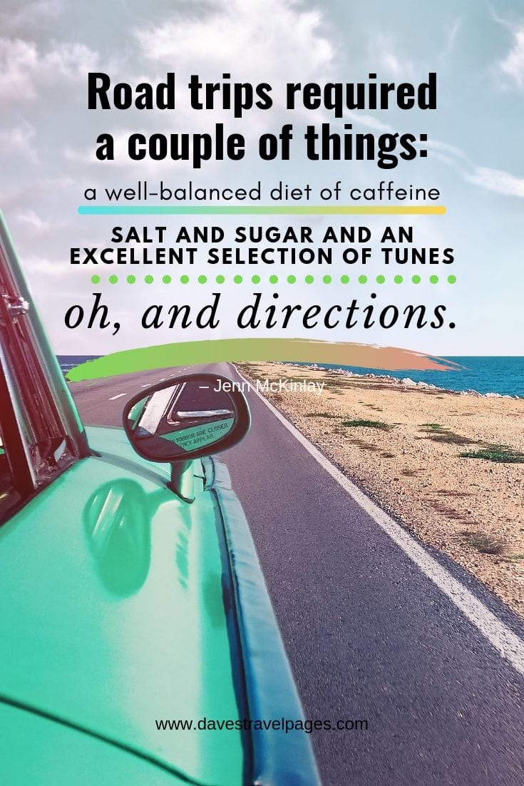 Road trips quote - Road trips required a couple of things: a well-balanced diet of caffeine, salt and sugar and an excellent selection of tunes—oh, and directions.