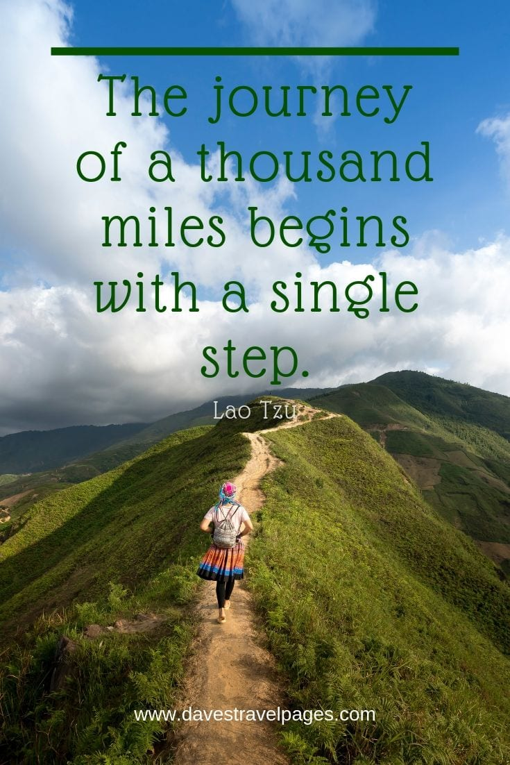 Outdoor journey quotes - The journey of a thousand miles begins with a single step.