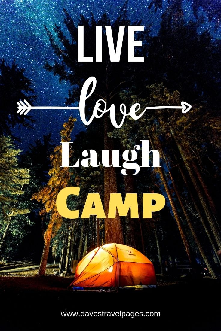 "Camp Quotes - ""Live Love Laugh Camp"""