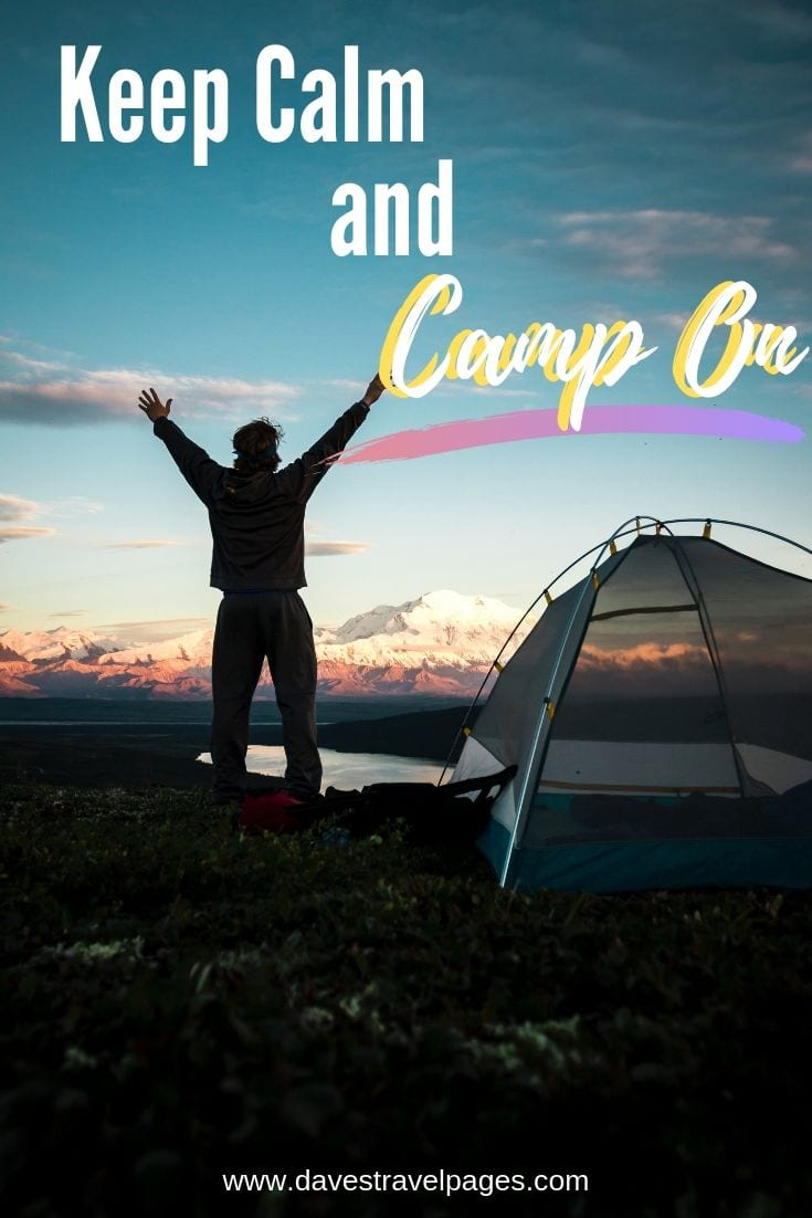 "Cool Camping Slogans - ""Keep Calm And Camp On"""