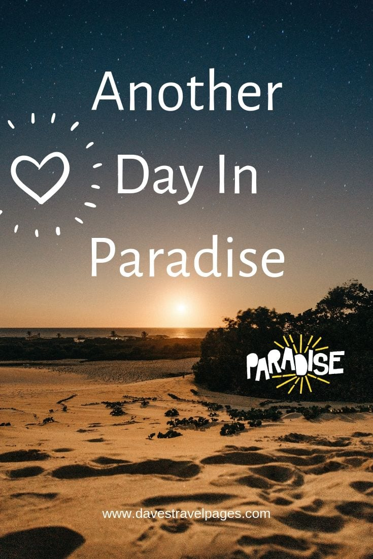 "Quotes that Inspire - ""Another Day In Paradise"""