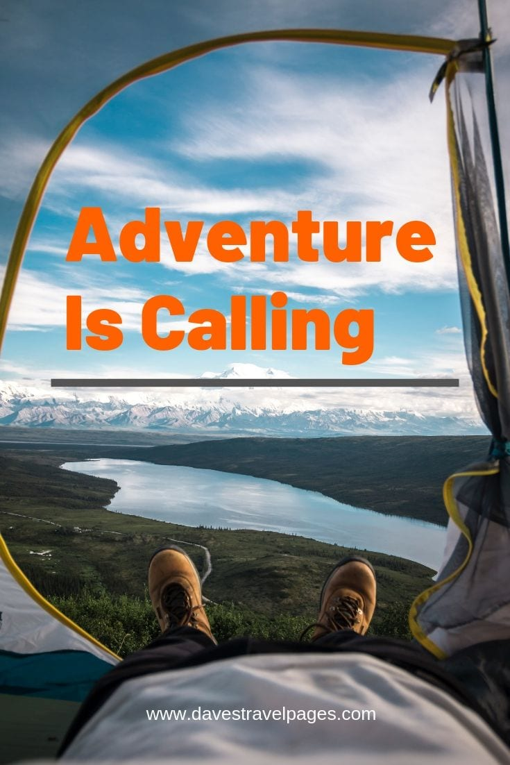"Adventure and Camping quotes - ""Adventure Is Calling"""