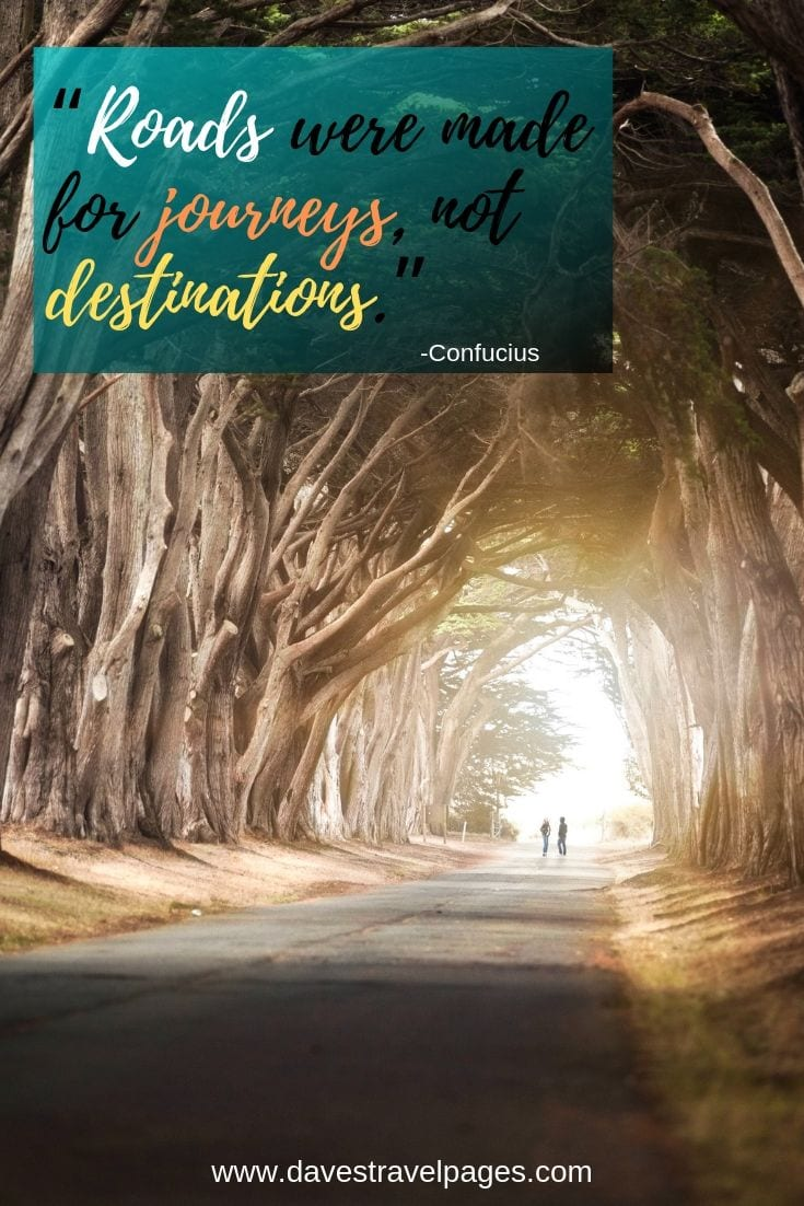 Road travel quotes - Roads were made for journeys, not destinations.