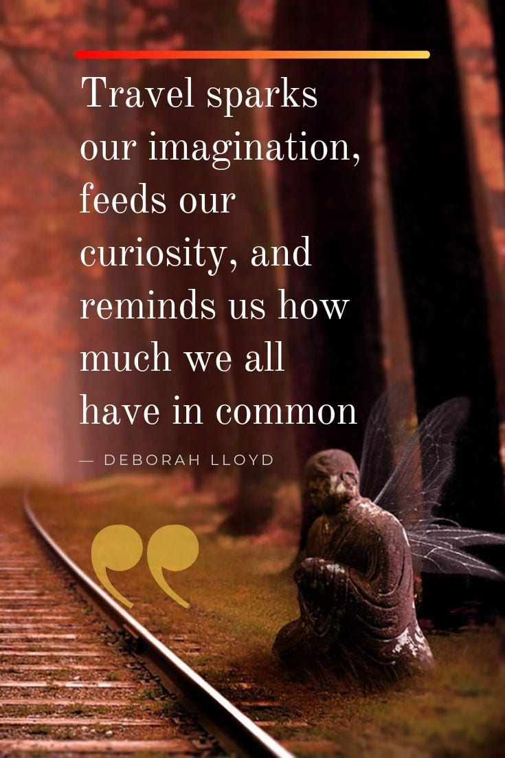 Travel quotes - Travel sparks our imagination, feeds our curiosity, and reminds us how much we all have in common.