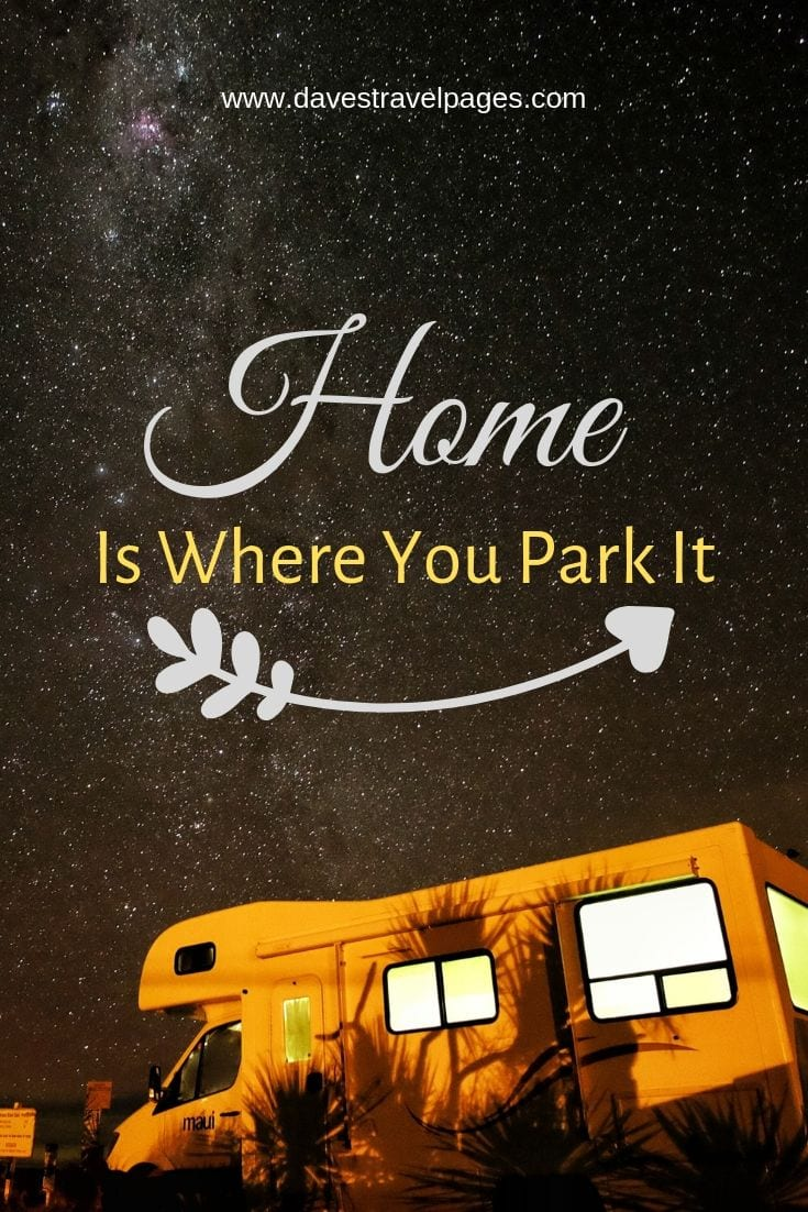"Camping and Outdoor quotes - ""Home Is Where You Park It"""