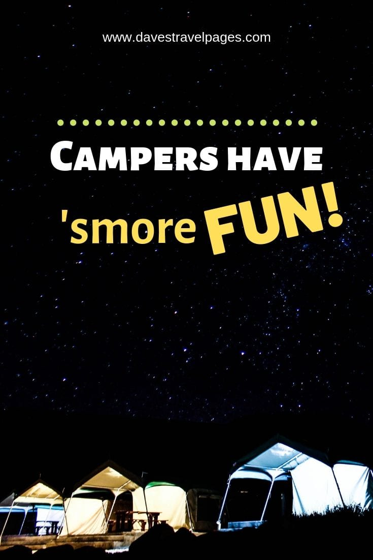 "Best quotes about camping - ""Campers have smore fun"""