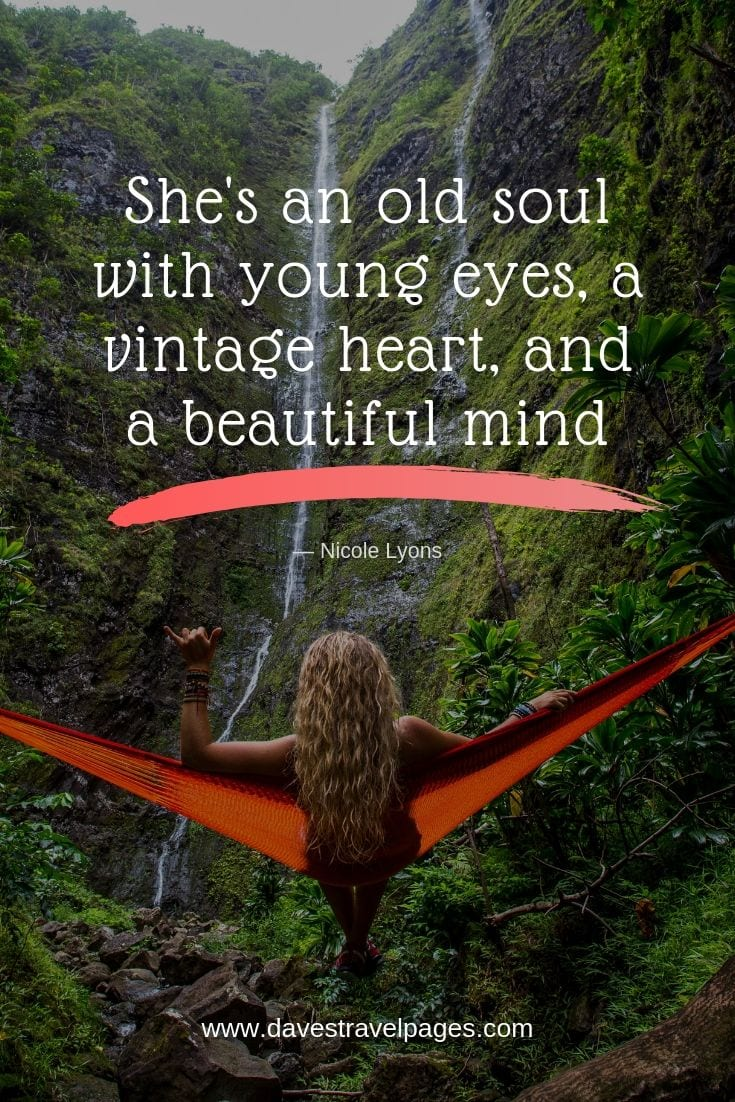 "Beautiful quotes - ""She's an old soul with young eyes, a vintage heart, and a beautiful mind."""