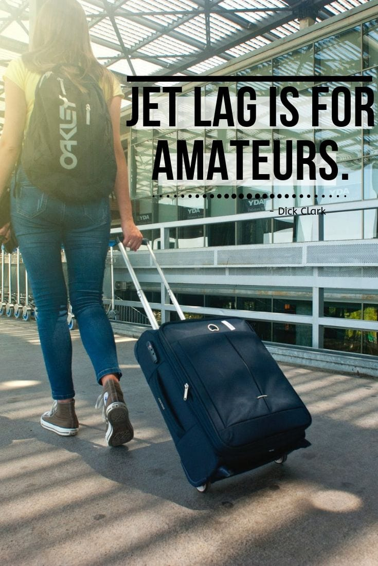 Life is journey quote - Jet lag is for amateurs.