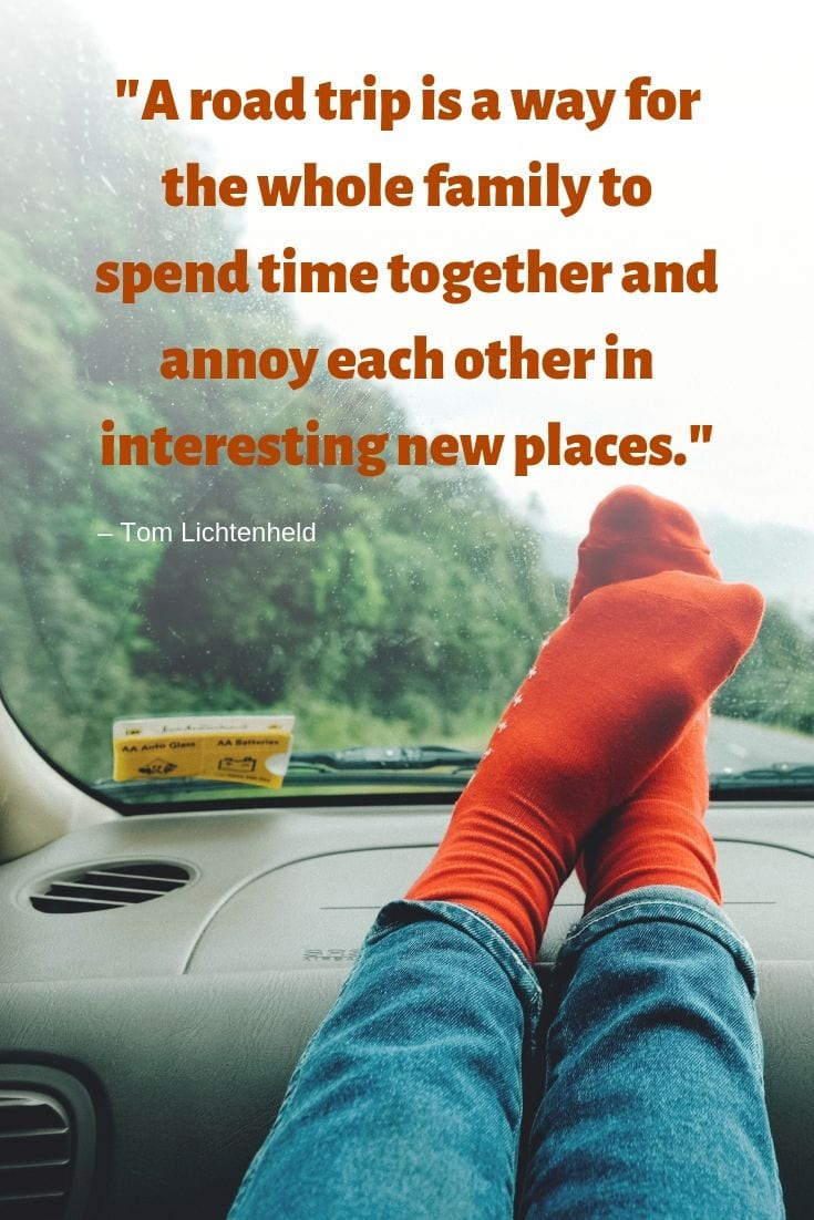 Family Road Trip Quotes - A road trip is a way for the whole family to spend time together and annoy each other in interesting new places.