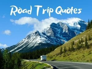 50 Awesome road trip quotes to fuel your wanderlust
