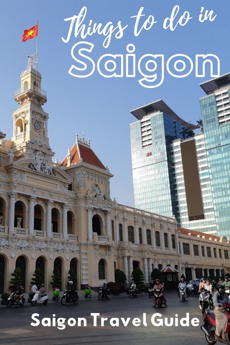 The ultimate travel guide to the best things to do in Saigon Vietnam