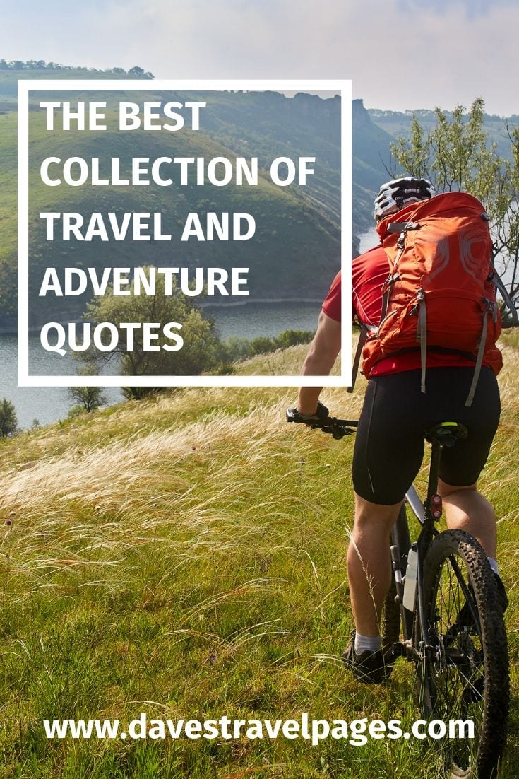 A collection of adventure and travel quotes