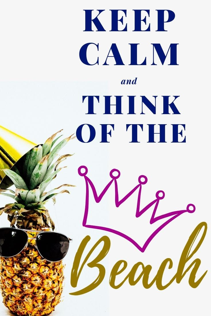Short Beach Quotes - Keep calm and think of the beach.