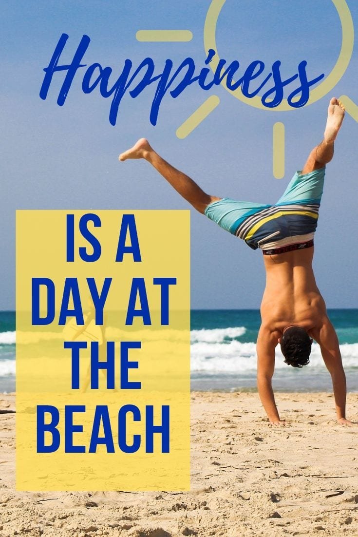 Beach day quotes - Happiness is a day at the beach!