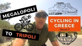 Cycling in Greece Episode 13 - Megalopoli to Tripoli