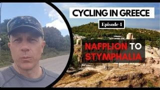 Cycling the Peloponnese - Episode 4 Nafplion to Stymphalia