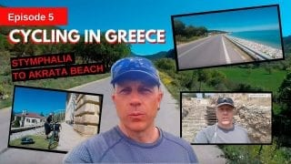 Cycling the Peloponnese in Greece Episode 5 - Stymphalia to Akrata Beach