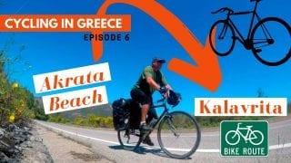 Peloponnese Bike Tour Episode 6 - Akrata Beach to Kalavrita
