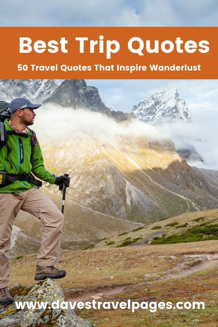 A collection of trip quotes to inspire your next travel adventures