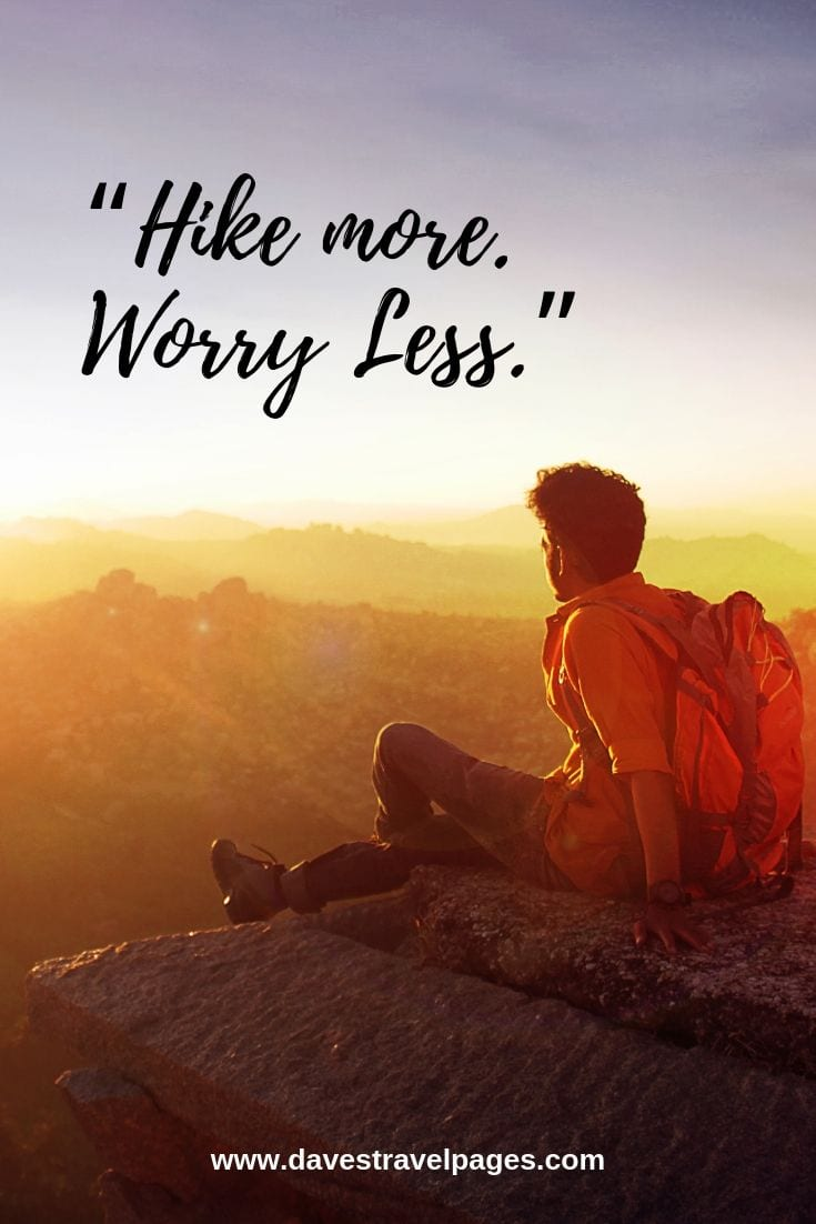 Hiking quotes - Hike more. Worry Less.
