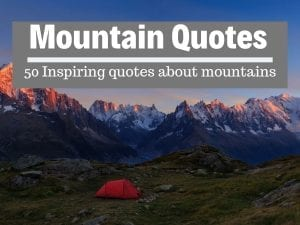 Best Mountain Quotes - 50 inspiring quotes about mountains