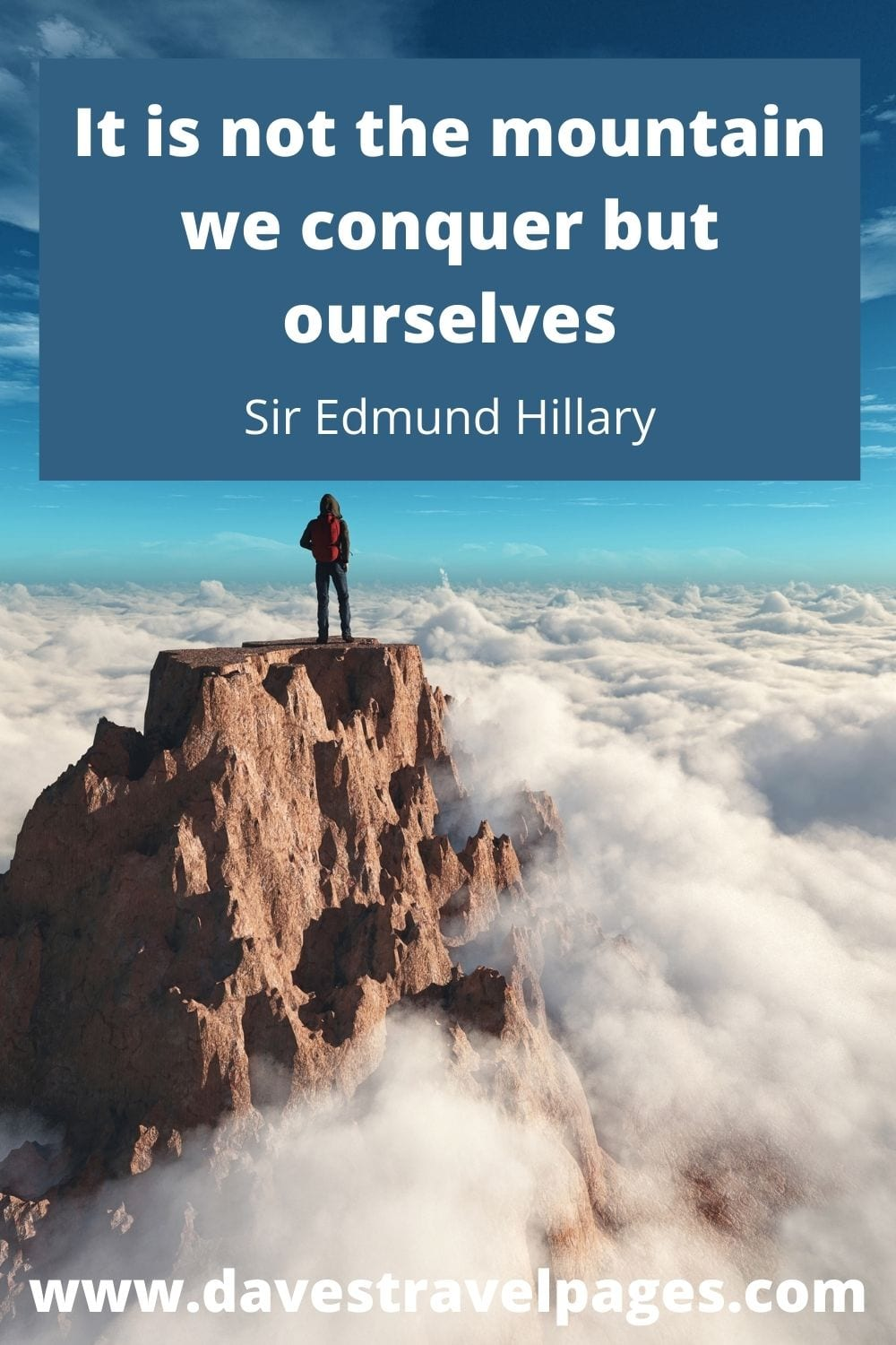 Famous Mountain Quotes - Sir Edmund Hillary