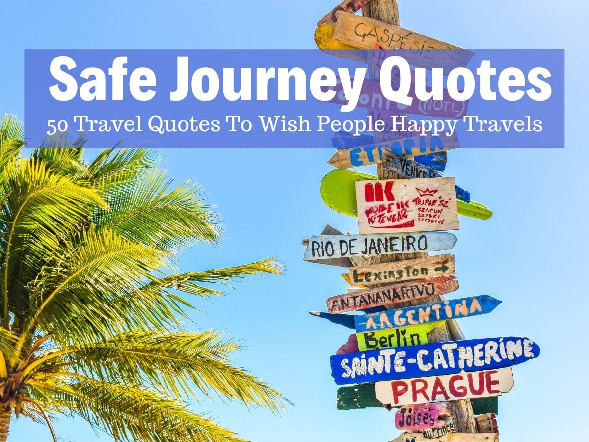 Safe Journey Quotes Collection