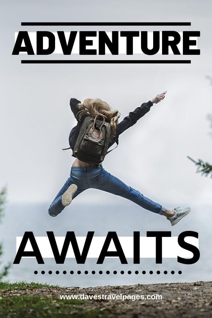 "Adventure captions - ""Adventure Awaits."""