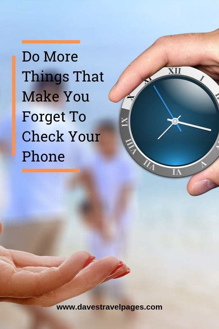 """Inspiring and motivational quotes - """"Do More Things That Make You Forget To Check Your Phone."""""""